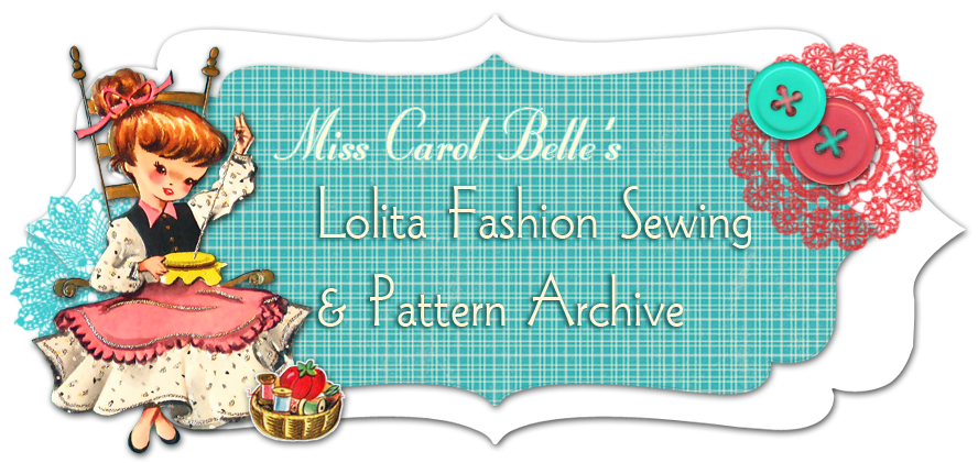 Miss Carol Belle | Lolita Fashion, sewing, patterns, and tutorials